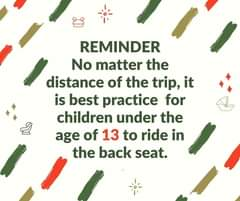 Back seat is best for children under the age of 13!  Get more tips to share:   #KeepEachOtherSafe #TechsRule National Safety Council National CPS Certification NHTSA